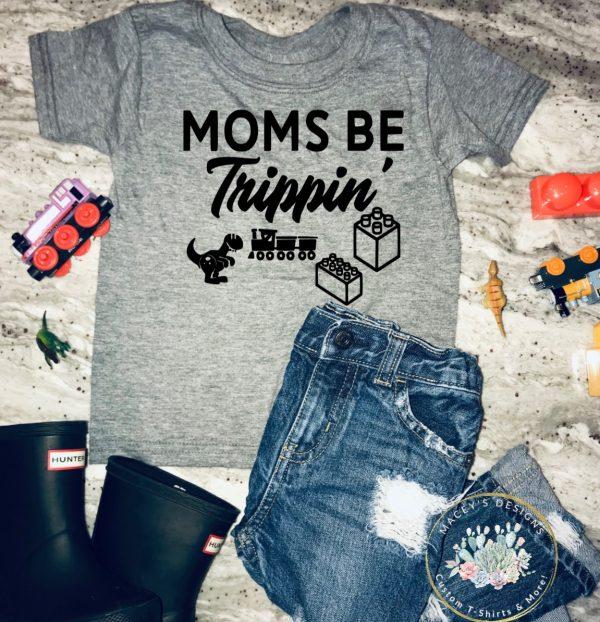 mom trippin tee