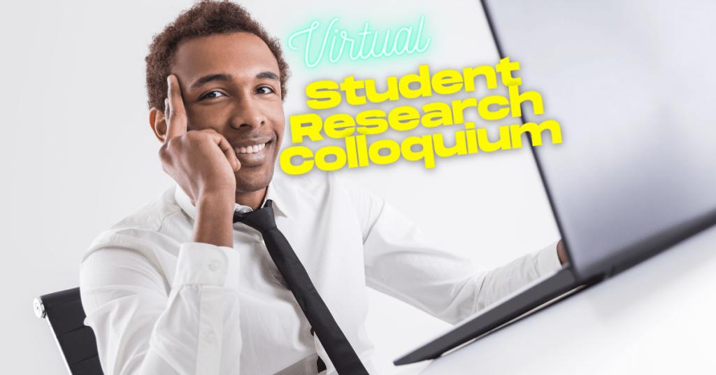 student research colloquium