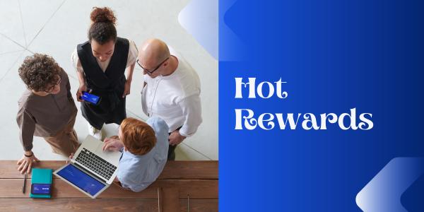 hot rewards